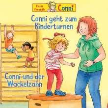 Conni geht zum Kinderturnen / Conni und der Wackelzahn, CD