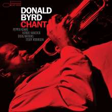 Donald Byrd (1932-2013): Chant (Tone Poet Vinyl) (180g), LP
