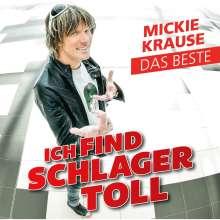 Mickie Krause: Ich find Schlager toll - Das Beste, CD