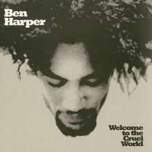 Ben Harper: Welcome To The Cruel World (25th Anniversary Edition) (180g) (45 RPM), 2 LPs