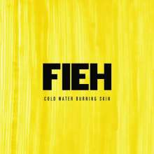 Fieh: Cold Water Burning Skin, CD