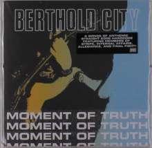 "Berthold City: Moment Of Truth (Blue Vinyl), Single 7"""