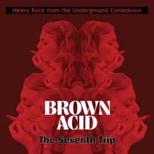 Brown Acid: The Seventh Trip, LP