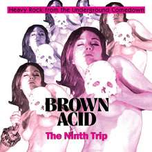 Brown Acid: The Ninth Trip, CD