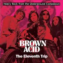 Brown Acid: The Eleventh Trip, CD