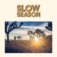 Slow Season: Slow Season, LP