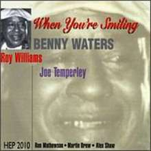 Benny Waters (1902-1998): When You're Smiling, CD