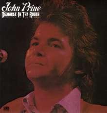 John Prine: Diamonds In The Rough (180g), LP