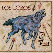 Los Lobos: How Will The Wolf Survive (180g), LP