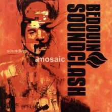Bedouin Soundclash: Sounding A Mosaic, CD