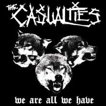 The Casualties: We Are All We Have, LP
