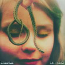 Superheaven: Ours Is Chrome (Limited Edition) (Colored Vinyl), LP