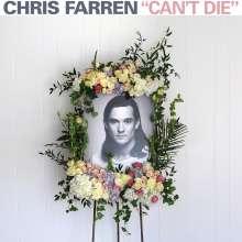 Chris Farren: Can't Die (Limited-Edition) (Colored-Vinyl), LP