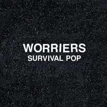 Worriers: Survival Pop (Limited-Edition) (Colored Vinyl), LP