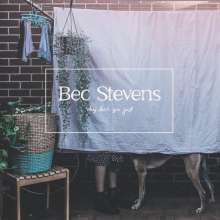 Bec Stevens: Why Don't You Just, LP