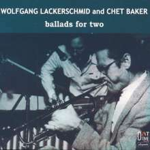Chet Baker & Wolfgang Lackerschmid: Ballads For Two (Limited Numbered Edition), LP