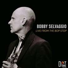 Bobby Selvaggio: Live From The Bop Stop, CD