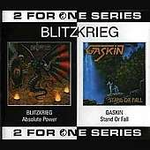 Blitzkreig/Gaskin: Absolute Power/Stand Or Fall, CD