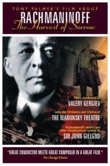 Sergej Rachmaninoff (1873-1943): Rachmaninoff - The Harvest of Sorrow (Dokumentation), DVD