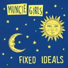 Muncie Girls: Fixed Ideals, CD