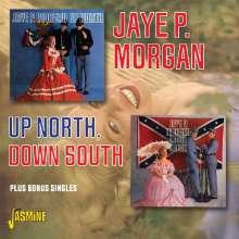 Jaye P. Morgan: Up North, Down South + Bonus, 2 CDs
