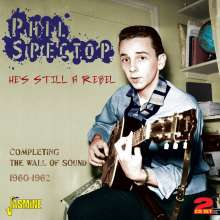 Phil Spector: He's Still A Rebel, 2 CDs