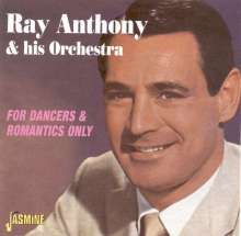 Ray Anthony (geb. 1922): For Dancers & Romantics Only, CD