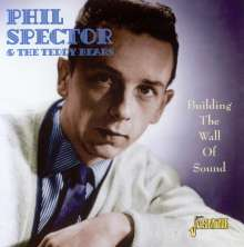 Phil Spector & The Teddy Bear: Building The Wall Of Sound, CD