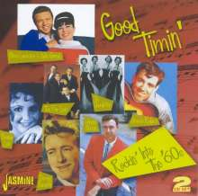 Good Timin': Rockin' Into '60s, 2 CDs