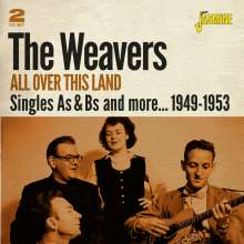 The Weavers: All Over This Land: Singles As & Bs And More 1949 - 1953, 2 CDs