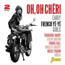 Oh, Oh Cheri: Early French Ye-Ye Girls, 2 CDs