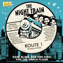 The Night Train Route 1: Rare Blues, R&B & Soul For The Dance Floor, CD
