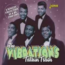 The Vibrations: Talkin' Trash: A Singles Collection As & Bs 1960 - 1962, CD