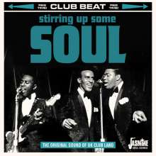 Stirring Up Some Soul: Original Sound Of UK Club Land, CD