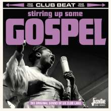 Stirring Up Some Gospel - Original Sound Of UK Clubland, CD