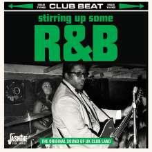 Stirring Up Some R&B: Original Sound Of UK Club Land, CD
