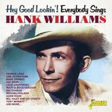 Hey Good Lookin / Vario: Hey Good Lookin'! Everybody Sings Hank Williams, CD