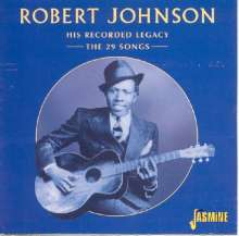 Robert Johnson: His Recorded Legacy - The 29 Songs, CD