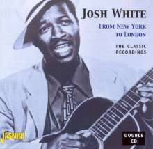 Josh White: From New York To London: The Classic Recordings, CD