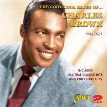 Charles Brown (Blues): The Cool Cool Blues Of Charles Brown, 2 CDs
