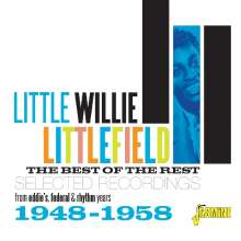 Little Willy Littlefield: Best Of The Rest, CD