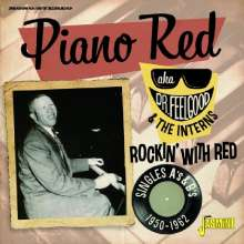 Piano Red (Dr. Feelgood): Rockin' With Red, 2 CDs