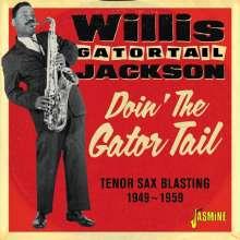 Willis Jackson (1928-1987): Doin' The Gator Tail, CD