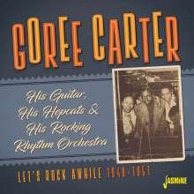 Goree Carter: Let's Rock Awhile, CD