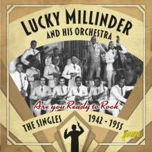 Lucky Millinder (1900-1966): Are You Ready To Rock: The Singles 1942 - 1955, CD