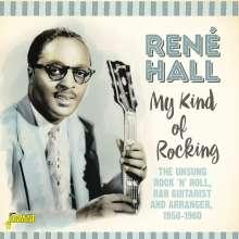 René Hall: My Kind Of Rocking, CD