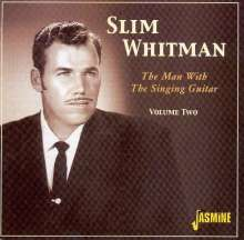 Slim Whitman: The Man With The Singin, CD