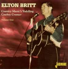 Elton Britt: Country Music's Yodeling Cowboy Crooner Vol. 1, CD