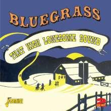 Bluegrass - That High Lonesome Sound, 2 CDs
