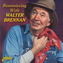 Walter Brennan: Reminiscing With Walter Brennan, CD